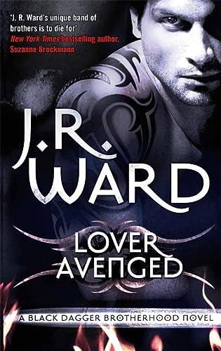9780749955151: Lover Avenged. J.R. Ward (Black Dagger Brotherhood)
