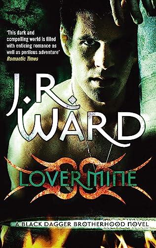 9780749955205: Lover Mine (Black Dagger Brotherhood Series)