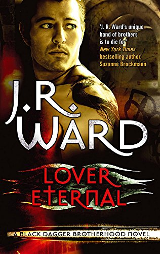9780749955274: Lover Eternal (Black Dagger Brotherhood Series)