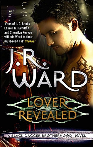 9780749955328: Lover Revealed: Number 4 in series (Black Dagger Brotherhood)