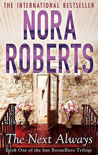 9780749955410: The Next Always: Number 1 in series: 1/3 (Inn at Boonsboro Trilogy)