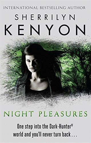 9780749955434: Night Pleasures (The Dark-Hunter World)
