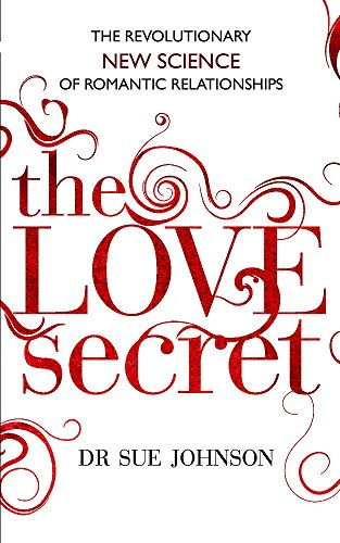9780749955533: The Love Secret: The revolutionary new science of romantic relationships