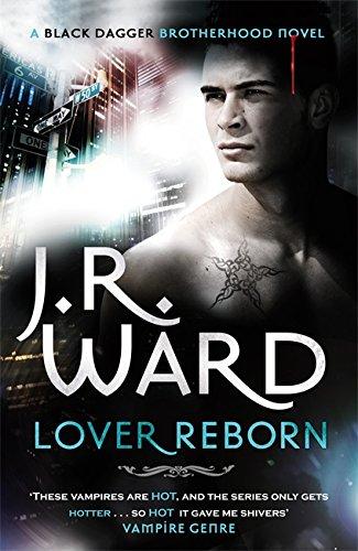 9780749955700: Lover Reborn: Number 10 in series (Black Dagger Brotherhood)