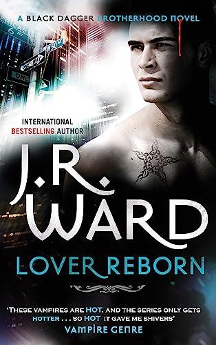 9780749955755: Lover Reborn: Number 10 in series (Black Dagger Brotherhood)