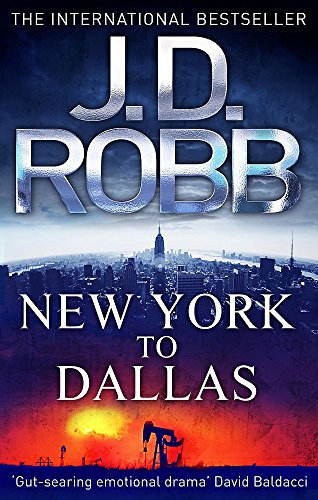 9780749955861: New York to Dallas (In Death Series)