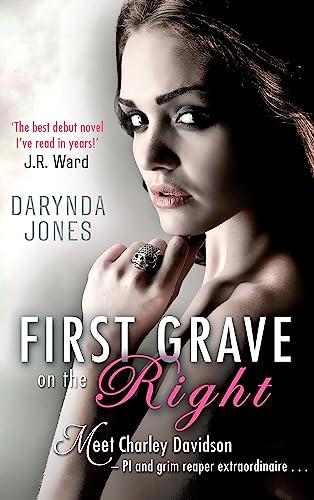 First Grave on the Right (Charley Davidson Series): Jones, Darynda