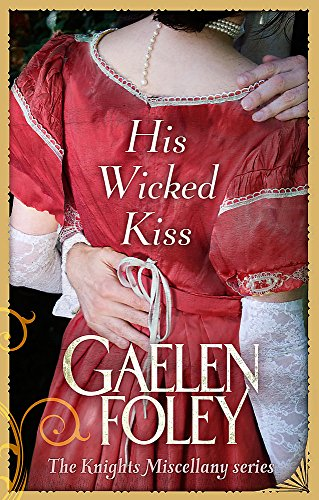 9780749956059: His Wicked Kiss: Number 7 in series (Knight Miscellany)
