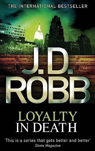 9780749956110: Loyalty in Death