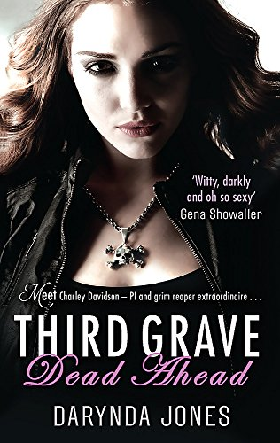9780749956141: Third Grave Dead Ahead (Charley Davidson)