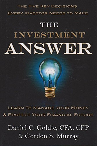 9780749956189: The Investment Answer: Learn to manage your money and protect your financial future