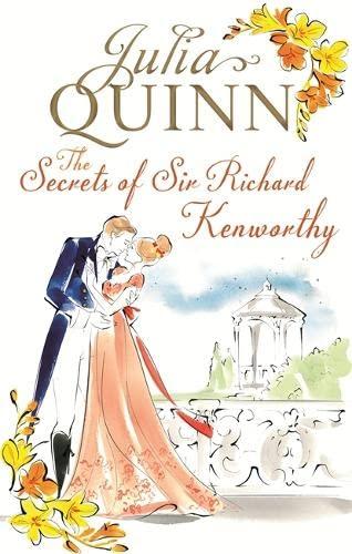 9780749956394: The Secrets of Sir Richard Kenworthy: Number 4 in series (Smythe-Smith Quartet)
