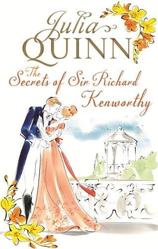 9780749956394: The Secrets of Sir Richard Kenworthy (Smythe-Smith Quartet)