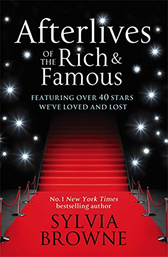 9780749956431: Afterlives of the Rich and Famous: Reconnect with the Celebrities You Have Loved and Lost