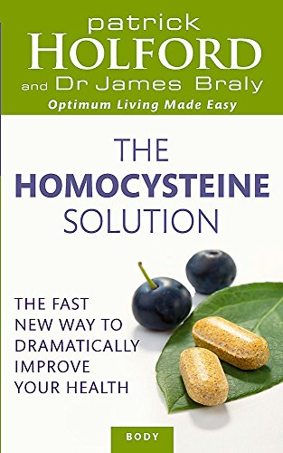 9780749956448: The Homocysteine Solution: The fast new way to dramatically improve your health