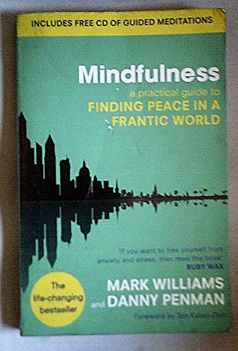 9780749956455: Mindfulness: A practical guide to finding peace in a frantic world