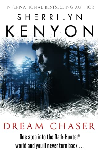 9780749956516: Dream Chaser: Number 14 in series (The Dark-Hunter World)