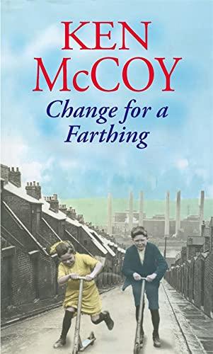 Change for a Farthing: McCoy, Ken