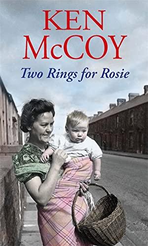 Two Rings for Rosie: Ken McCoy