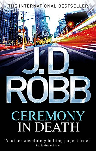 9780749956905: Ceremony in Death. Nora Roberts Writing as J.D. Robb
