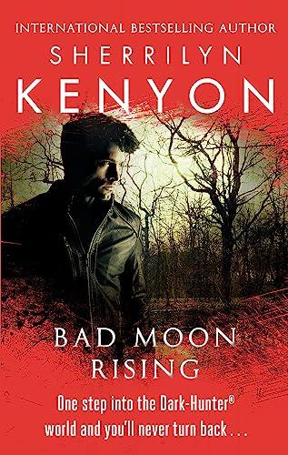 9780749956929: Bad Moon Rising (The Dark-Hunter World)