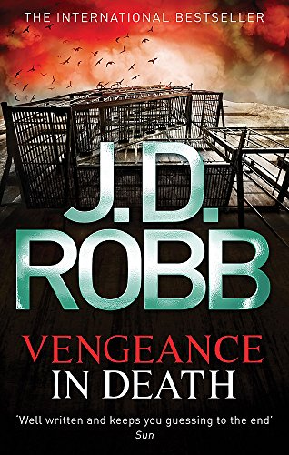 9780749956950: Vengeance in Death. Nora Roberts Writing as J.D. Robb