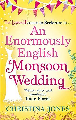 An Enormously English Monsoon Wedding: Christina Jones