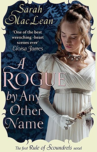9780749957186: A Rogue by Any Other Name: The First Rule of Scoundrels (Rules of Scoundrels)