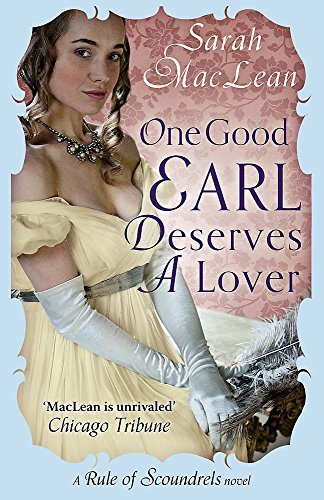 9780749957193: One Good Earl Deserves a Lover