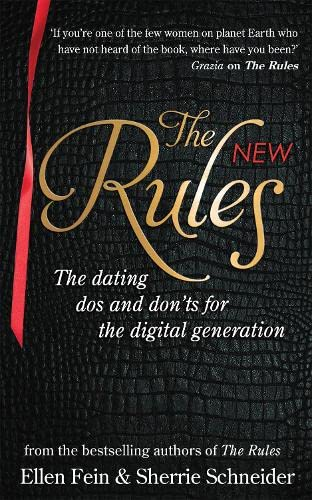 9780749957247: The New Rules: The dating dos and don'ts for the digital generation from the bestselling authors of The Rules
