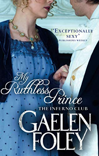 9780749957414: My Ruthless Prince (Inferno Club)