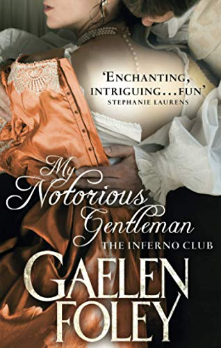 9780749957513: My Notorious Gentleman: Number 6 in series (Inferno Club)