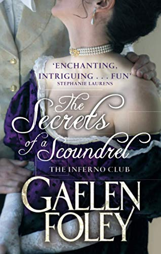 9780749957568: The Secrets of a Scoundrel (The Inferno Club)