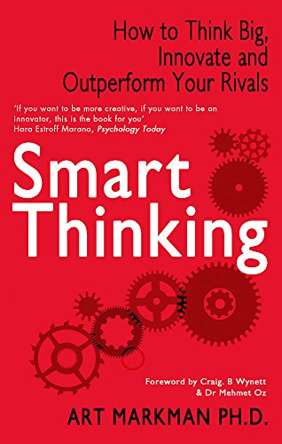 9780749957681: Smart Thinking: How to Think Big, Innovate and Outperform Your Rivals