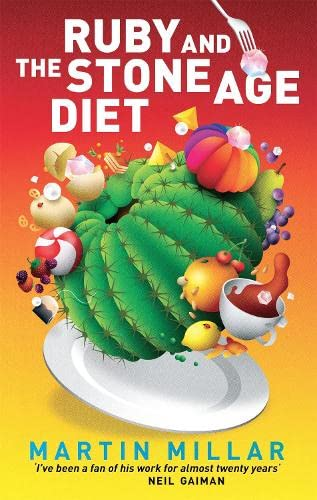 9780749957827: Ruby and the Stone Age Diet. Martin Millar