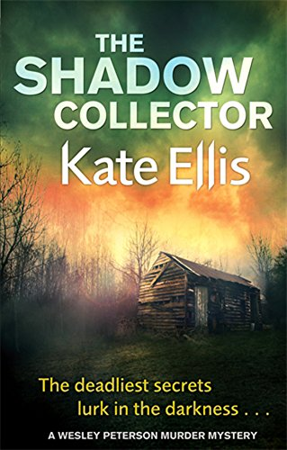 The Shadow Collector (The Wesley Peterson Murder Mysteries) (0749958014) by Kate Ellis