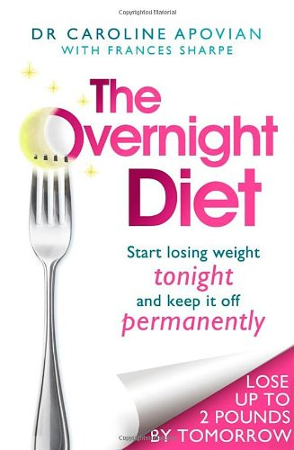 9780749958183: The Overnight Diet: Start losing weight tonight and keep it off permanently