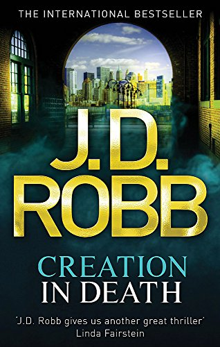 9780749958428: Creation In Death: 25