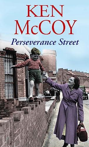 Perseverance Street (0749958472) by Ken McCoy