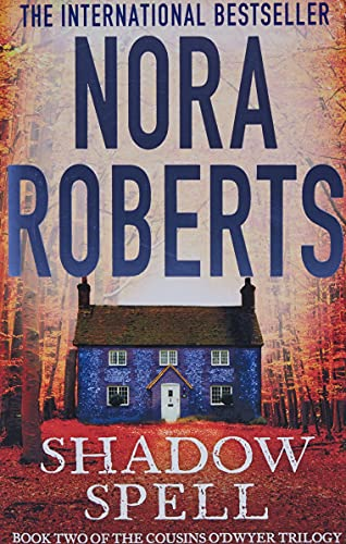 9780749958619: Shadow Spell (The Cousins O'Dwyer Trilogy)