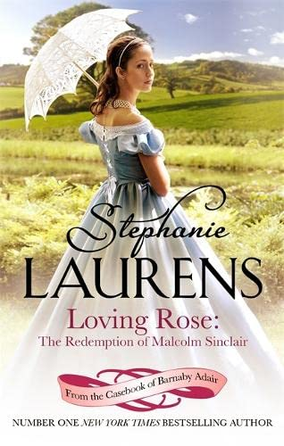 9780749958725: Loving Rose: The Redemption of Malcolm Sinclair (From the Casebook of Barnaby Adair)