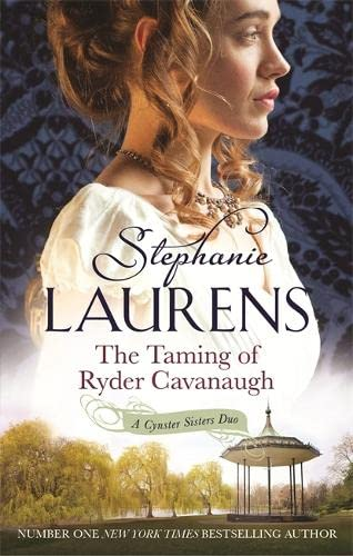 9780749958756: The Taming of Ryder Cavanaugh (Cynster Sisters)