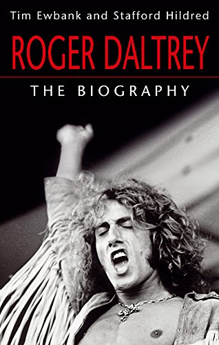 9780749958787: Roger Daltrey: The biography