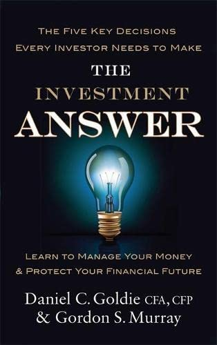 9780749958893: The Investment Answer: Learn to manage your money and protect your financial future