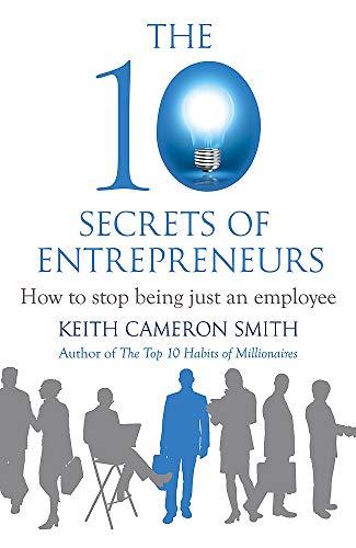 9780749958909: The 10 Secrets of Entrepreneurs
