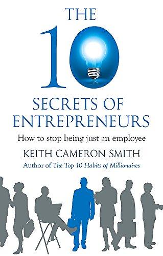 9780749958916: The 10 Secrets of Entrepreneurs