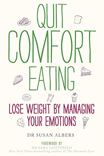 9780749959456: Quit Comfort Eating: Lose weight by managing your emotions