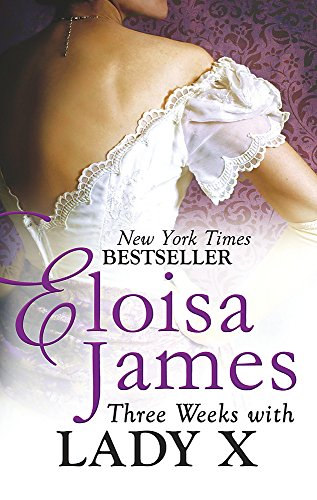 9780749959470: Three Weeks with Lady X (Desperate Duchesses)