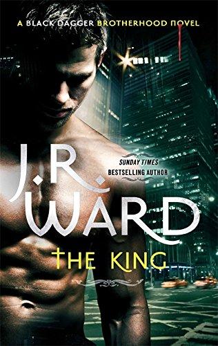 9780749959609: The King: Number 12 in series (Black Dagger Brotherhood)