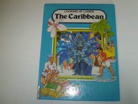 9780750000222: Caribbean (Looking at Lands)